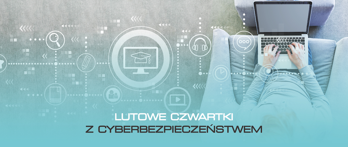 """Jak zabezpieczyć swoje urządzenia, informacje, pieniądze i nerwy? Część III """"Cyberbezpieczeństwo urządzeń mobilnych"""""""